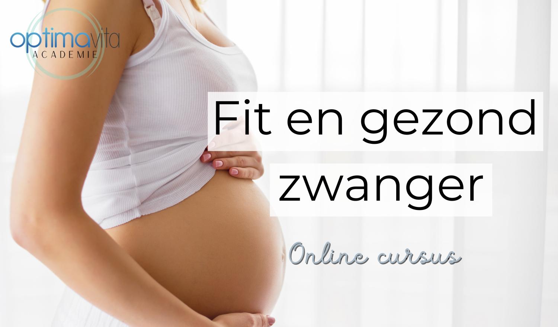 Fit en gezond zwanger online cursus